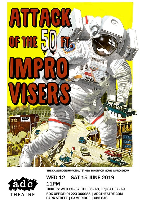 Poster for Attack of the 50ft Improvisers showing an enormous astronaut trampling a city.